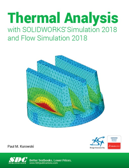 Thermal Analysis with SOLIDWORKS Simulation and Flow Simulation